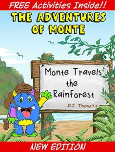 #Children's #Books: The Adventures of Monte: Monte Travels the Rainforest (Picture Book & Story For Ages 3 to 9) by D.J. Thomas - #99cents on September 13 - 14