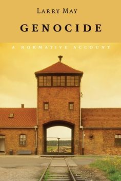 Genocide: A Normative Account Cambridge University, Accounting, Public, England, Larry, Mansions, House Styles, Books, February