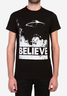 Doesn't have to be this exact one but an X-Files Believe TShirt
