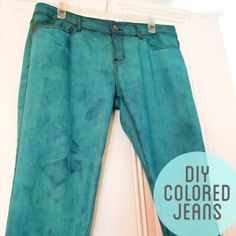How to Dye Denim    Not sure if I'll actually do this, but awesome idea :D  slightly splotchy but epic colorful jeans :)