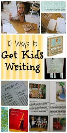 chicken babies: Top 10 Ways to Keep Kids Writing This Summer