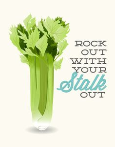 Kitchen Print Celery - Rock out with your stalk out - Poster art decor cooking quote minimal eggshell green vegetable vegan aqua yellow art Kitchen Prints, Kitchen Art, Vintage Kitchen, Wall Quotes, Wall Sayings, Juice Quotes, Kitchen Gallery Wall, Date Night Dinners, Mixed Drinks Alcohol