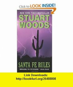 Santa Fe Rules (9780061711633) Stuart Woods , ISBN-10: 0061711632  , ISBN-13: 978-0061711633 ,  , tutorials , pdf , ebook , torrent , downloads , rapidshare , filesonic , hotfile , megaupload , fileserve