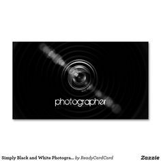 Simply Black and White Photographer Camera Lens Business Card