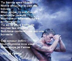 Poème d'amour 158,Toi, mon ange qui fait mon bonheur, Cet amour infini Qui illumine nos vies Mon ange je t'aime