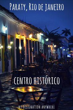 Centro Histórico de Paraty: As Belezas Coloniais no Rio de Janeiro
