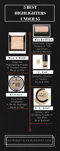 5 BEST HIGHLIGHTERS UNDER $5 - Katrissa Talks #makeup #beautyblogger #beautyblog #blogging #makeupinspo #drugstoremakeup #budget #dupe #budget #highlighter #best