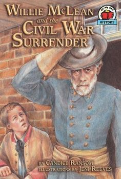 Willie McLean and the Civil War Surrender (On My Own History):Amazon:Books