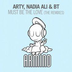Must Be The Love Nadia Ali & BT Arty | Format: MP3 Music, http://www.amazon.com/dp/B00A3K035Y/ref=cm_sw_r_pi_dp_KoLQqb0BAEHZC