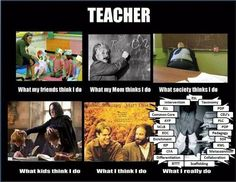 A teacher's job . . .
