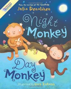 Free Read Night Monkey, Day Monkey Author Julia Donaldson and Lucy Richards The Scarecrows Wedding, Julia Donaldson Books, Rhyming Pictures, Monkey World, Room On The Broom, Baby Bedtime, The Gruffalo, Book Week, Little Monkeys