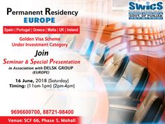 Get Permanent Residency of EUROPE Join Seminar n 16th June (in Association with DELSK Group) Golden Visa under Investor Category Call for your seat confirmation: 8872198400, 9696-600-700 Business Visa, Overseas Education, Spain And Portugal, Facebook Sign Up, Confirmation, Investing, June, Europe, Group