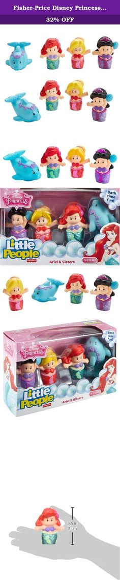 Fisher-Price Disney Princess Ariel & Sisters by Little People. The Little Mermaid's Ariel and her sisters Alana and Arista are ready to make a splash with your little Disney Princess fan. They even come with a squirting dolphin for more fun water play. These Disney Princess bath toys by Little People will keep young hands and imaginations busy as you get your toddler squeaky clean. (Don't forget to wash behind their ears!).