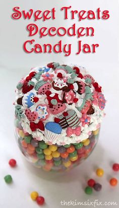 Sweet Treats Decoden Candy Jar via TheKimSixFix.com  (Thanks to #PlaidCrafts and #modpodge you can create your own!)