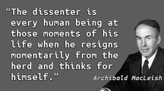 Archibald MacLeish - Dissent