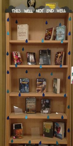 This will not end well, tragic fiction library display, book display, sad books, sad ya books