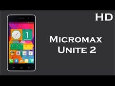 Micromax Unite 2 launched with 1.3 GHz Quad Core Processor, 2000mAh Battery, Android 4.4, 1GB RAM