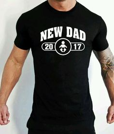 New Dad 2017 T-Shirt Mens Funny Father's Day Gift New Born Daddy T-Shirt  #Gildan