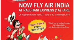 Super Fares' by Air India for Unconfirmed Bookings of Rajdhani Express | TRAVELMAIL