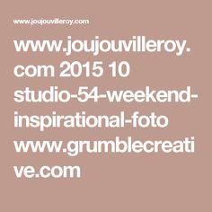 www.joujouvilleroy.com 2015 10 studio-54-weekend-inspirational-foto www.grumblecreative.com