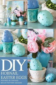 Learn to how to make hobnail Easter eggs inspired by vintage McCoy Pottery and hobnail art glass and milk glass. Paint the eggs in pastel colors and display them alongside your favorite vintage collections.
