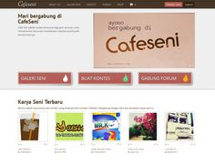Web Design www.cafeseni.com crowdsourcing in Indonesia #crowdsourcing #art #seniman #amateur #professional