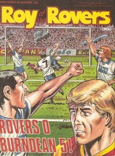 Roy of the Rovers Weekly with - 'Rovers 0 Burndean 5' - Darren Davies - BritishComics.com