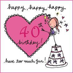 Resultado de imagen de frases 40 cumpleaños