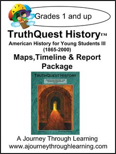 TruthQuest American History for the Young Child III  Maps, Timeline and Report Package