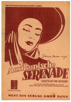 JOHANNES HESTERS SINGT - MEXIKANISCHE SERENADE - SOUTH OF THE BORDER - 1939 NOTE