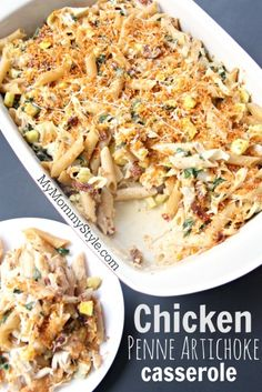Chicken casserole with penne pasta and artichokes. Easy and delicious dinner everyone will like.