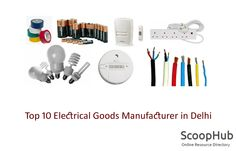 Top 10 #Electrical #Goods #Manufacturer in Delhi