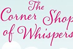 Book Review - The Corner Shop of Whispers by Debbie Viggiano