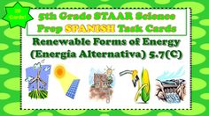 The following is a set of 28 task cards. The cards...-Focus on Alternative Sources of Energy(Alternativa Formas de Energia) -Are in SPANISH-Include contain 28 Task Cards-Are aligned with standard 5.7(C) -Mirror questions seen on 5th Grade Science STAAR Test-Multiple Choice-Includes Recording and Answer Key