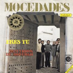 """Eres tu"" performed by Mocedades. Spain @ ESC 1973. Spanish label."