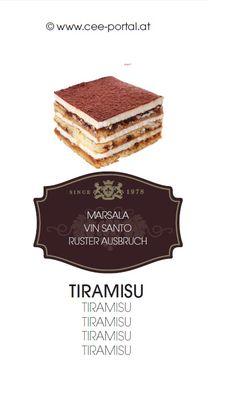TIRAMISU MARSALA VIN SANTO RUSTER AUSBRUCH Marsala, Wine Recipes, Tiramisu, Desserts, Food, Food And Wine, Beer, Food Food, Tailgate Desserts