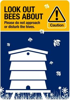 Look about bees about. Beekeeping Sign