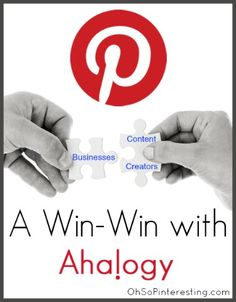 Ahalogy a Win Win for Businesses and Content Creators on Pinterest