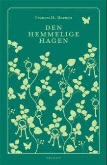 Den hemmelige hagen av Frances Hodgson Burnett (Innbundet)