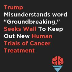 Scientists to Test New Cancer Treatment on Human Patients in In 2019, Cancer Treatment, Scientists, Infographic, Graphics, Words, News, Instagram, Infographics