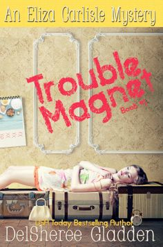 Trouble Magnet is on NetGalley!!! Request it now if you're a member