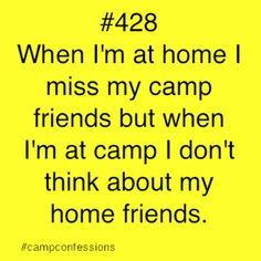 Maybe a little sad, but somewhat true. I mss summer friends in a way that I don't miss other people. They are like another family Camping Humor, Camping Life, Summer Camp Quotes, Young Life Camp, Sleepaway Camp, Church Camp, Camp Counselor, Kids Writing, True Friends
