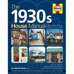 House Manual: Care & Repair for All Popular House Types