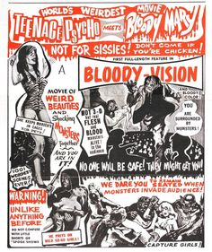 "Teenage Psycho Meets Bloody Mary aka The Incredibly Strange Creatures Who Stopped Living and Became Mixed-Up Zombies!!? (1964) - Filmed in ""Bloody-Vision"" and ""Hallucinogenic Hypnovision""; the latter was a spinning black wheel with a white spiral on it - how I would loved to have seen this back in the day!"