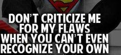 dont criticize
