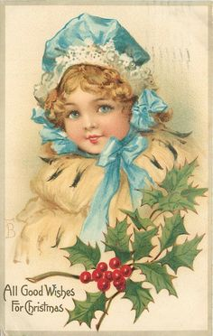 All Good Wishes for Christmas ~ pretty Victorian girl in blue & white