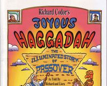 A Haggadah for with a humorous twist.