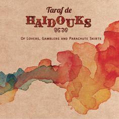 Of lovers, gamblers and parachute skirts - Taraf de Haïdouks: http://aladi.diba.cat/record=b1787228~S9*cat