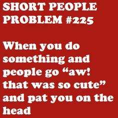 I don't actually mind this. #petite #short_girl #problems