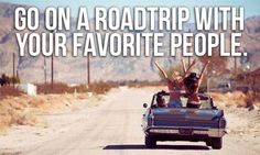 road trip with your favourite people.